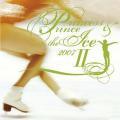 プリンセス&プリンス ON THE アイス 2007-2(CD)