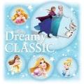 【対象商品3点以上でトートバッグ付き】ディズニー・ドリーミー・クラシック(CD)