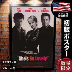 【映画ポスター】 シーズソーラヴリー フレーム別 デザイン おしゃれ ショーンペン She's So Lovely /両面 オリジナルポスター