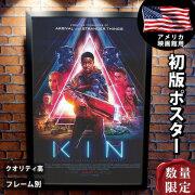 【映画ポスター】 キン Kin ジェームズフランコ /インテリア アート おしゃれ フレームなし /REG-片面 オリジナルポスター