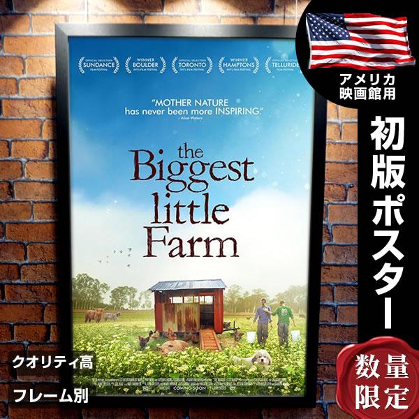 【映画ポスター】 ビッグリトルファーム 理想の暮らしのつくり方 フレーム別 The Biggest Little Farm /デザイン おしゃれ インテリア アート /片面 オリジナルポスター