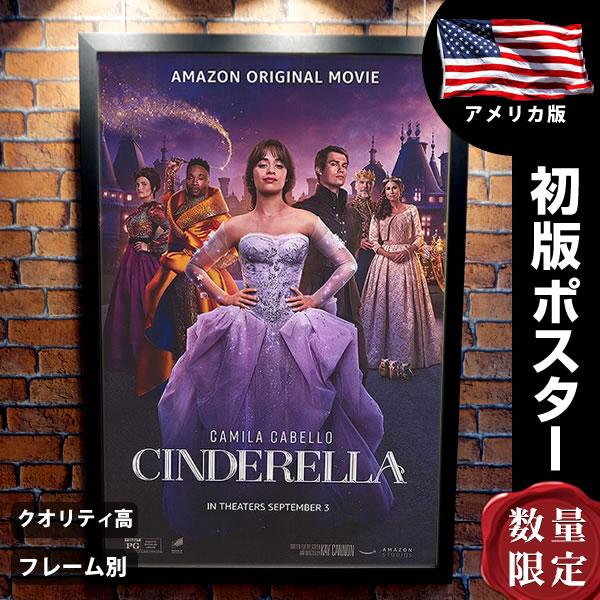 【映画ポスター】 シンデレラ グッズ カミラ・カベロ フレーム別 おしゃれ インテリア アート大きい B1に近い約69×102cm /両面 オリジナルポスター