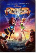 【映画ポスター】 ティンカーベルとネバーランドの海賊船ディズニー (THE PIRATE FAIRY) 両面 /両面印刷Ver オリジナルポスター