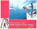 【映画スチール写真 グッズ】007 ユアアイズオンリー (ロジャームーア/ジェームズボンド/For Your Eyes Only) ロビーカード