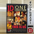 【映画ポスター】 ワンダイレクション THIS IS US ONE DIRECTION 1D /インテリア アート おしゃれ /フレーム別 /両面 オリジナルポスター
