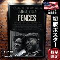 【映画ポスター】 フェンス Fences デンゼル・ワシントン /モノクロ おしゃれ インテリア アート フレームなし /ADV-両面 [オリジナルポスター]