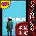 【映画ポスター】 ワンダー Wonder ジュリア・ロバーツ /インテリア おしゃれ アート フレームなし /片面 [オリジナルポスター]