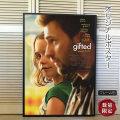 【映画ポスター】 gifted ギフテッド クリス・エヴァンス /インテリア アート おしゃれ フレーム別 /両面 オリジナルポスター