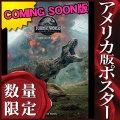 【映画ポスター】 ジュラシックワールド 炎の王国 Jurassic World Fallen Kingdom クリスプラット /インテリア アート おしゃれ フレームなし /ADV-C-両面 オリジナルポスター