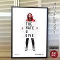 【映画ポスター】 ヘイトユーギブ あなたがくれた憎しみ The Hate U Give /アート おしゃれ インテリア フレームなし /ADV-両面 オリジナルポスター