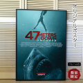 【映画ポスター】 47メーターズ・ダウン アンケイジド /海底47m 続編 サメ /インテリア アート おしゃれ フレーム別 /REG-片面 オリジナルポスター