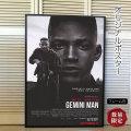 【映画ポスター】 ジェミニマン ウィル・スミス /インテリア アート おしゃれ フレーム別 /C-両面 オリジナルポスター