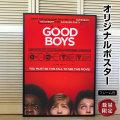 【映画ポスター】 グッドボーイズ /インテリア アート おしゃれ スタイリッシュ 約69×102cm フレーム別 /両面 オリジナルポスター