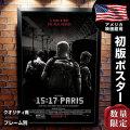 【映画ポスター】 15時17分、パリ行き フレーム別 おしゃれ デザイン クリントイーストウッド グッズ The 15:17 to Paris /両面 オリジナルポスター