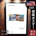 【映画ポスター】 ノマドランド フレーム別 おしゃれ デザイン フランシスマクドーマンド Nomadland グッズ /ADV-両面 オリジナルポスター