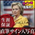 [サマーSALE] 【直筆サイン入り写真】 ヒラリークリントン アメリカ合衆国 民主党 /演説中 スーツ /ブロマイド オートグラフ