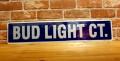 バドライト ストリートサイン BUD LIGHT CT