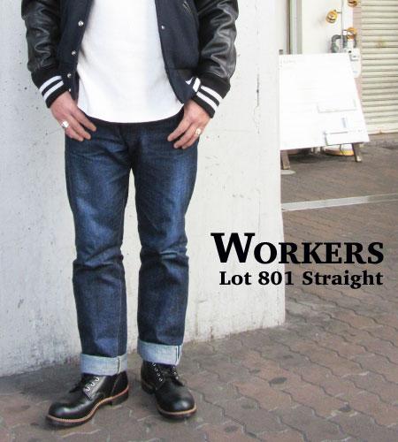 WORKERS ワーカーズ ストレート ジーンズ Lot801 STRAIGH JEANS 日本製 デニム DENIM 〔FL〕