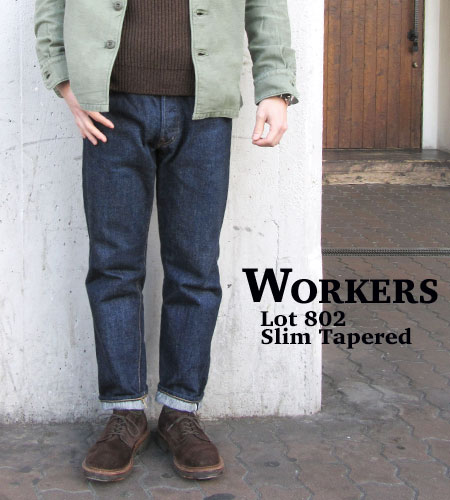 WORKERS ワーカーズ スリム テーパード ジーンズ Lot802 SLIM TAPERED JEANS 日本製 デニム DENIM 〔FL〕