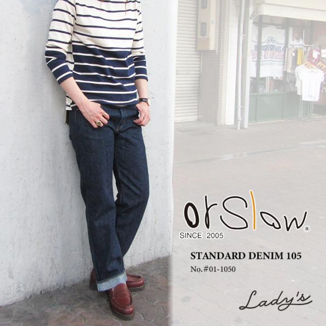 orSlow オアスロウ レディース STANDARD DENIM 105 #00-1050〔FL〕