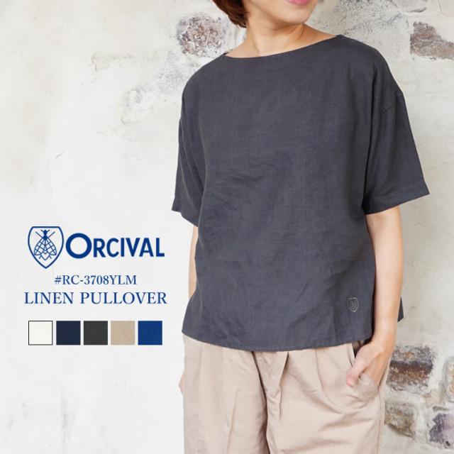 オーシバル オーチバル リネン クロス プルオーバー レディース 20春夏 ORCIVAL Linen Cloth Pullover LADIES 20SS ホワイト/ベージュ/チャコール/アイボリー FREE #RC-3708YLM〔SK〕