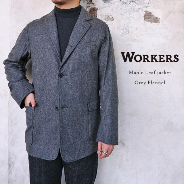 Workers ワーカーズ Maple Leaf Jacket メイプルリーフジャケット Grey Flannel グレー フランネル ウール メンズ 〔FL〕