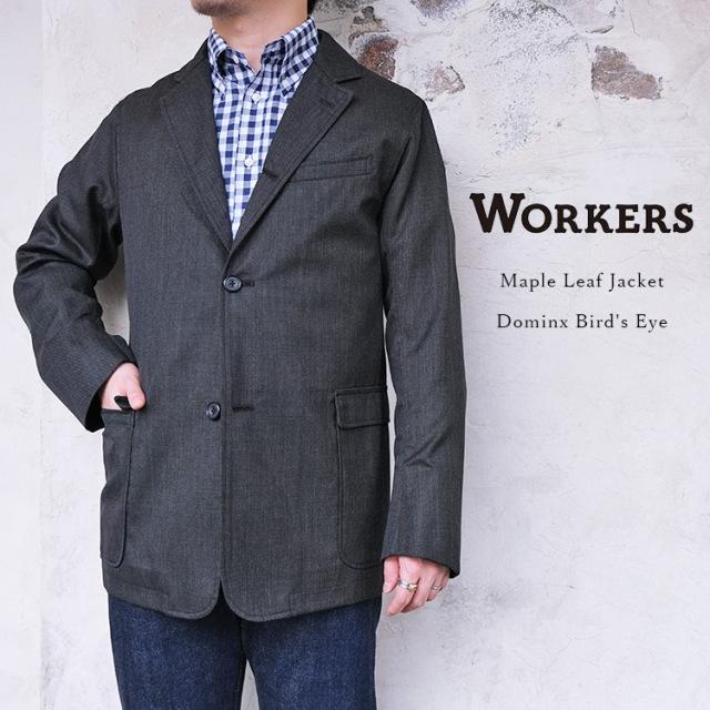 Workers ワーカーズ Maple Leaf Jacket メイプルリーフジャケット Dominx Bird's Eye ドミンクス 葛利毛織 ウール シルク メンズ 〔FL〕