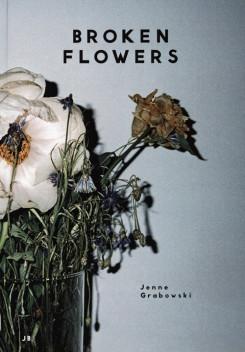 ヤンヌ・グラボウスキー写真集: JENNE GRABOWSKI: BROKEN FLOWERS