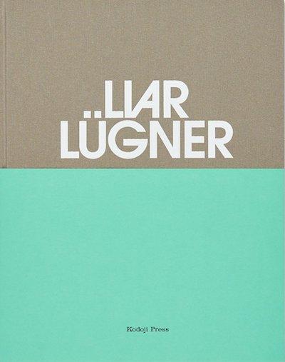 ルース・エルト写真集: RUTH ERDT: LIAR LUGNER