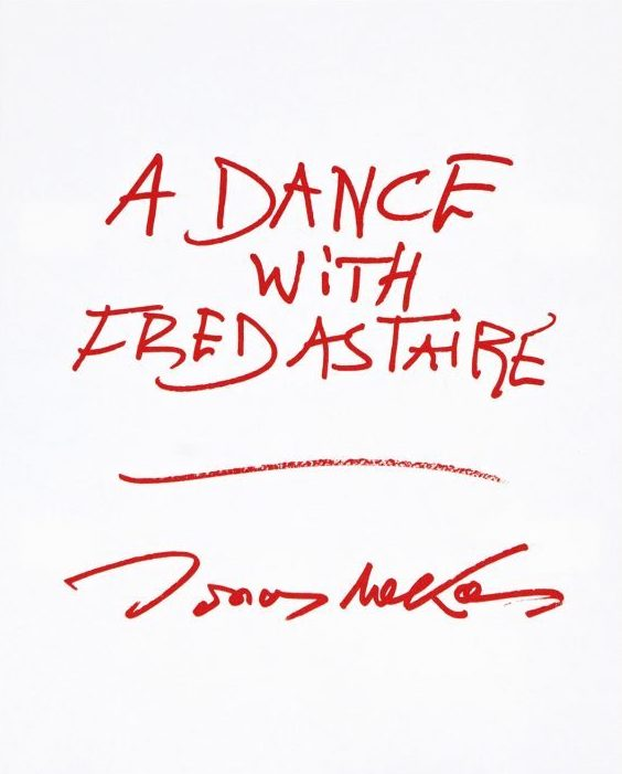 ジョナス・メカス: JONAS MEKAS: A DANCE WITH FRED ASTAIRE
