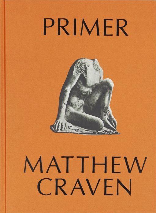 マシュー・クレイヴン作品集: MATTHEW CRAVEN: PRIMER