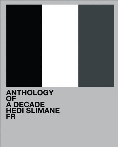【古本】エディ・スリマン写真集: HEDI SLIMANE: ANTHOLOGY OF A DECADE/FR