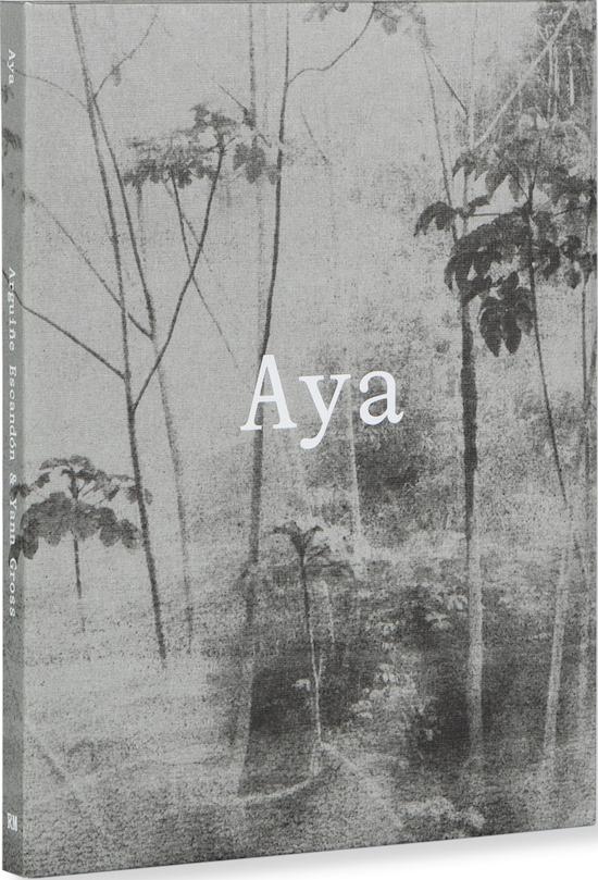 【スペイン語版】ヤン・グロス & オーギュヌ・エスカンドン写真集: YANN GROSS & ARGUINE ESCANDON: AYA
