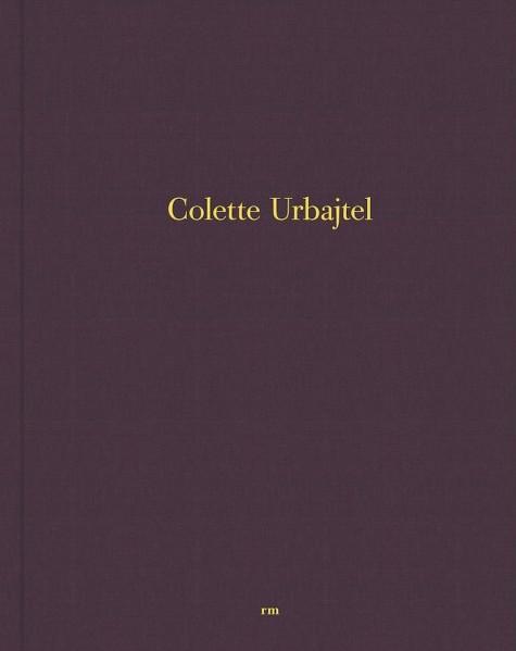 コレット・アルバレス・ウルバイテル写真集: COLETTE URBAJTEL