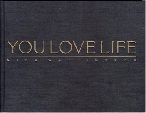 【古本】ニック・ワプリントン写真集: NICK WAPLINGTON: YOU LOVE LIFE