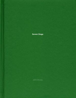 【古本】ジョン・ディボラ写真集: JOHN DIVOLA: SEVEN DOGS 【One Picture Book #45】