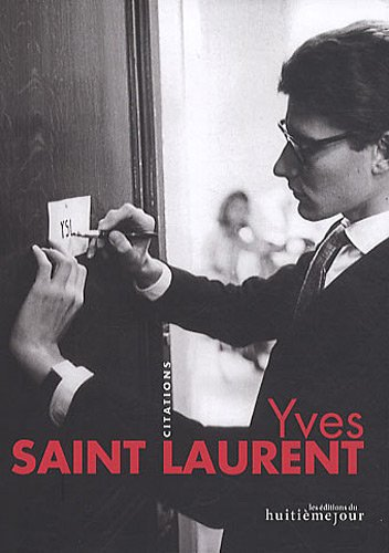 【古本】YVES SAINT LAURENT: CITATIONS