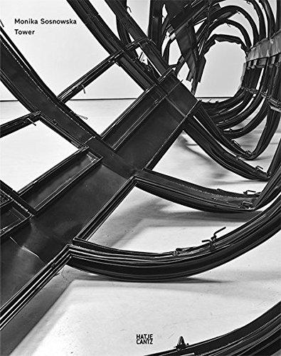 モニカ・ソスノウスカ作品集: MONIKA SOSNOWSKA: TOWER
