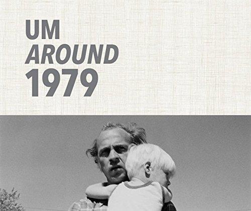 UM AROUND 1979