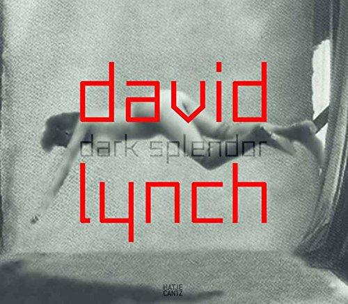 デヴィッド・リンチ作品集; DAVID LYNCH: DARK SPLENDOR: Raum Bilder Klang 【ドイツ語版】