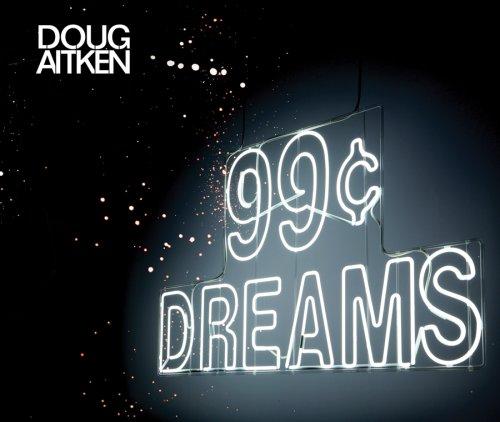 【古本】ダグ・エイケン写真集: DOUG AITKEN: 99 CENT DREAMS