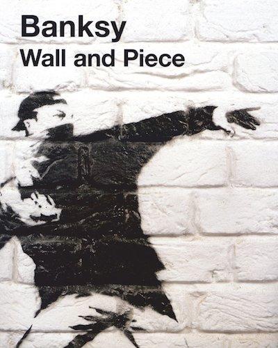 【古本】バンクシー作品集: BANKSY: WALL AND PIECE