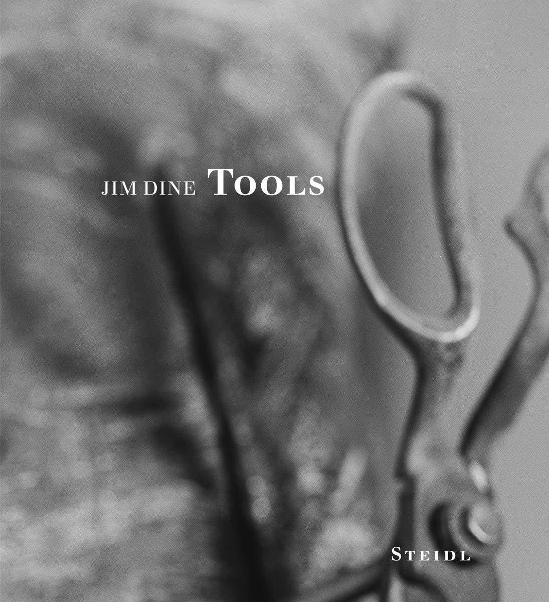 ジム・ダイン写真集: JIM DINE: TOOLS