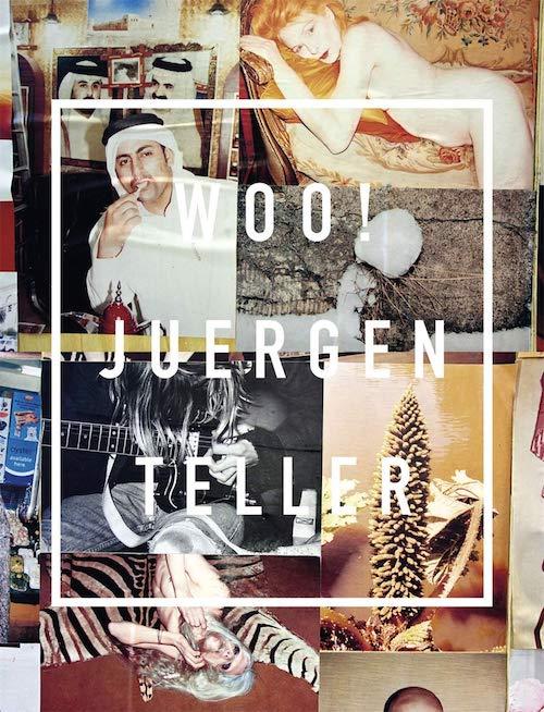 【古本】ユルゲン・テラー写真集: JUERGEN TELLER: WOO!