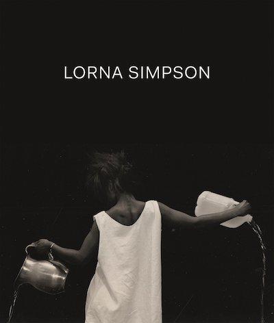 ローナ・シンプソン写真集: LORNA SIMPSON