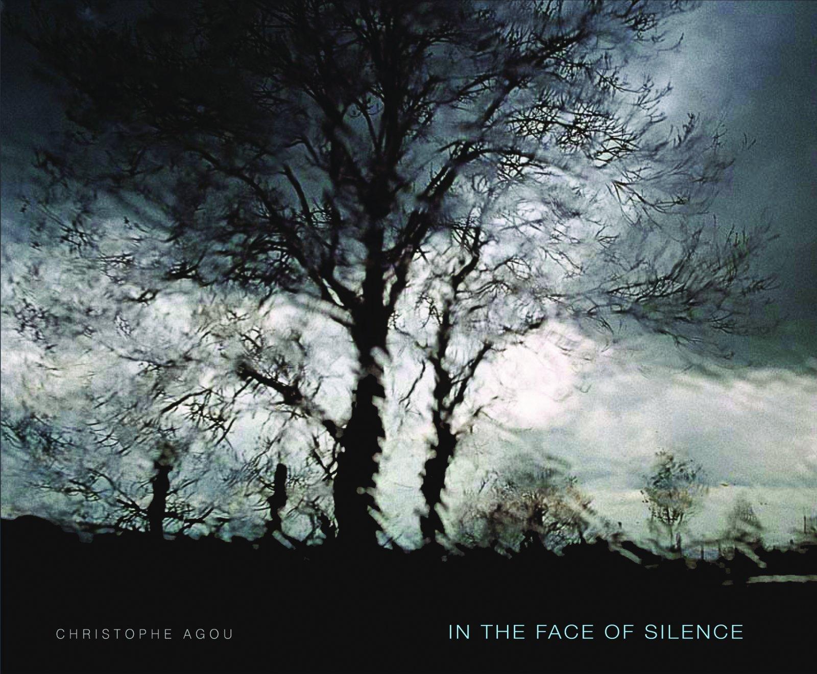 【古本】クリストフ・アグ写真集: CHRISTOPHE AGOU: IN THE FACE OF SILENCE