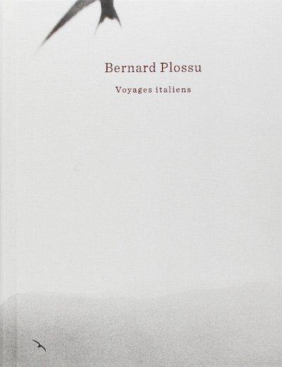 【古本】ベルナール・プロス写真集: BERNARD PLOSSU: VOYAGES ITALIENS