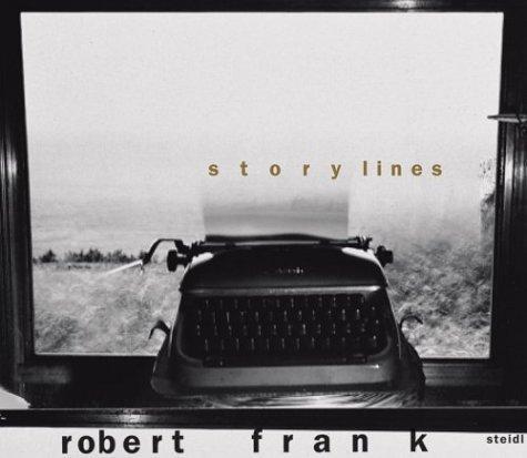 【古本】ロバート・フランク写真集: ROBERT FRANK: STORYLINES