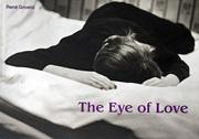 【古本】ルネ・グローブリ写真集 : RENE GROEBLI: THE EYE OF LOVE