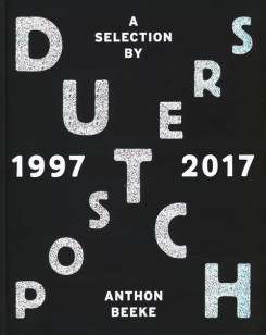 オランダポスター集: DUTCH POSTERS 1997-2017 A SELECTION BY ANTHON BEEKE
